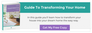 Guide to transforming your home